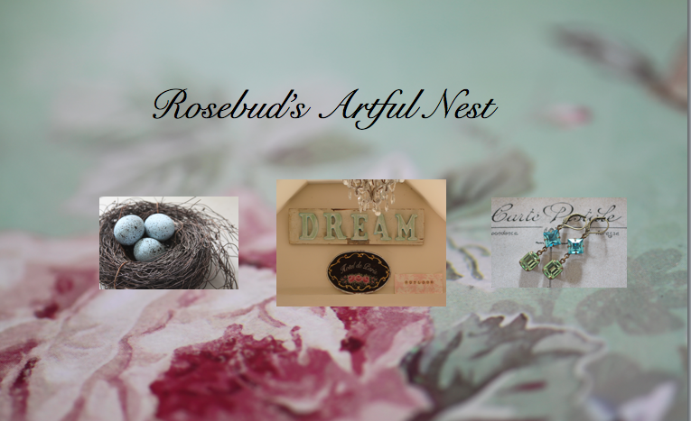 Rosebud&#39;s Artful Nest