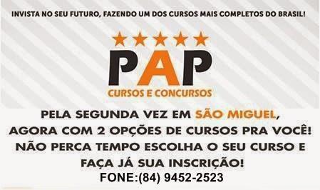 PAP Cursos e Concursos abrem turmas pela 2ª vez em São Miguel, Agora com duas opções de curso pra v