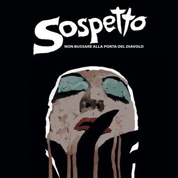 http://sospetto.bandcamp.com/album/non-bussare-alla-porta-del-diavolo