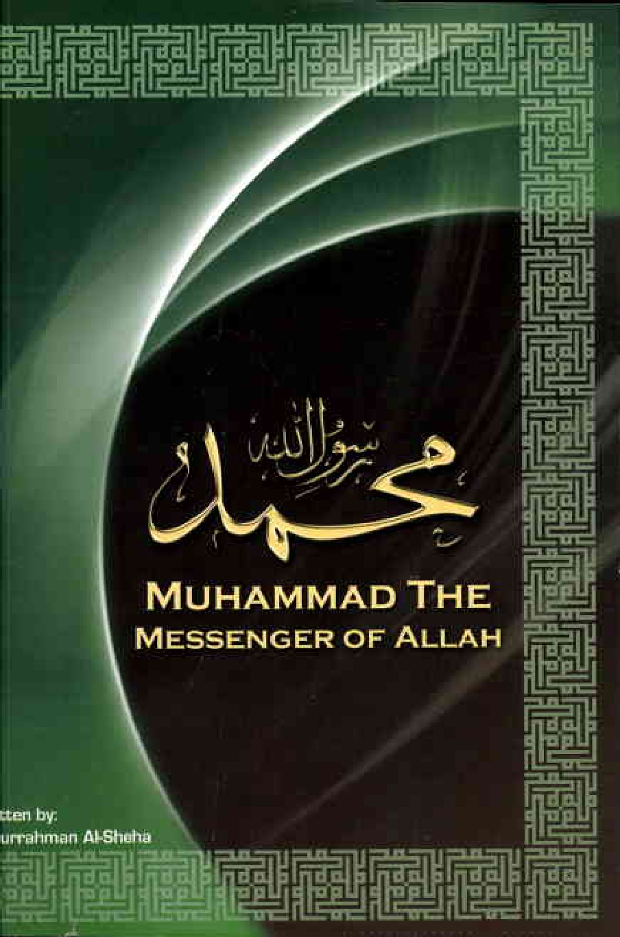 a biography of muhammad a prophet of god Muhammad, son of `abdullah, was born in mecca, in the year of elephant event, on monday morning, the 12 th rabi` al-awwal, 570 ad 1 `abdullah means slave of god his mother was 'aminah, daughter of wahab the chief of his tribe banu zahrah.