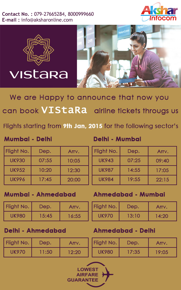 Vistara - Starting From 9th Jan2015 Book Now!!! Akshar Infocom - Cheap Domestic and International AirTicket Booking, Railway Booking, Bus Ticket Booking, Hotel Booking, Tour Packages and more... 8000999660