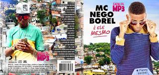 CD MC Nego Do Borel – É Ele Mesmo (2015)