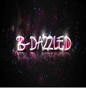 B- Dazzled