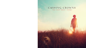 Casting Crowns: The Very Next Thing