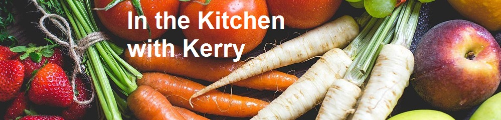 In the Kitchen with Kerry
