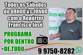Programa Por Dentro de Tudo - Francisco José Repórter da Rádio Regional de Ipu AM 1520
