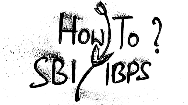 SBI and IBPS