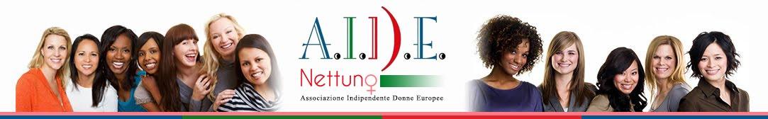 A.I.D.E. Nettuno Associazione Indipendente Donne Europee