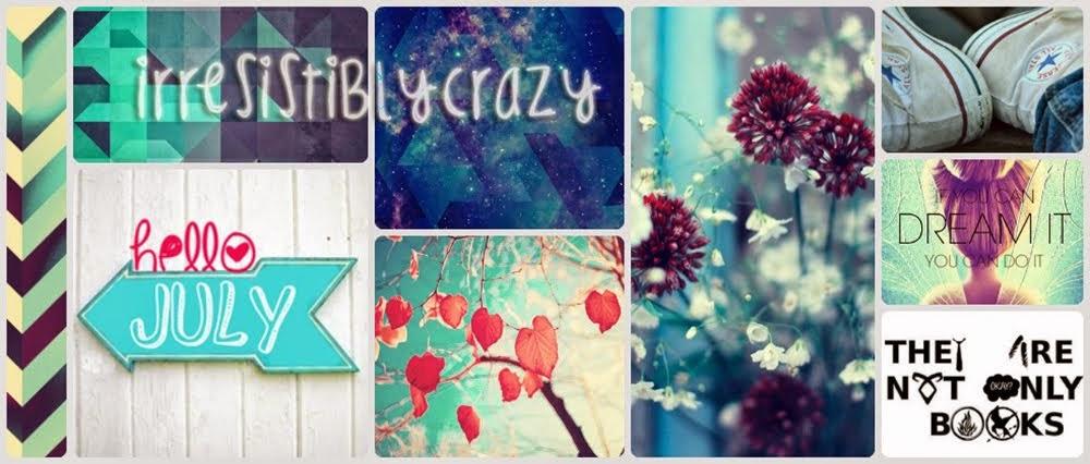 IrresistiblyCrazy