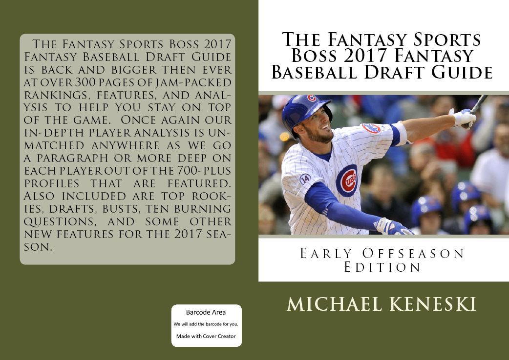 FANTASY SPORTS BOSS 2017 FANTASY BASEBALL DRAFT GUIDE EARLY OFFSEASON EDITION ON SALE FOR $19.99