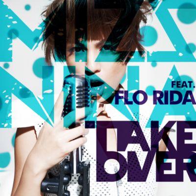 Mizz Nina ft  Flo Rida   Take Over