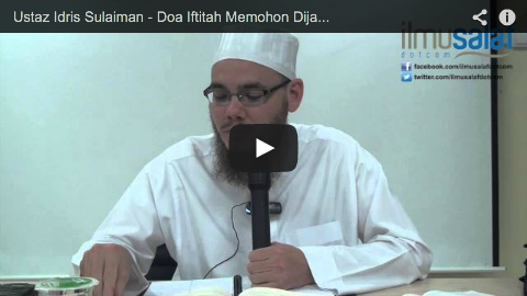Ustaz Idris Sulaiman – Doa Iftitah Memohon Dijauhkan Daripada Dosa