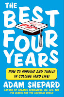 The Best Four Years: How to Survive in College (and Life) by Adam Shepard