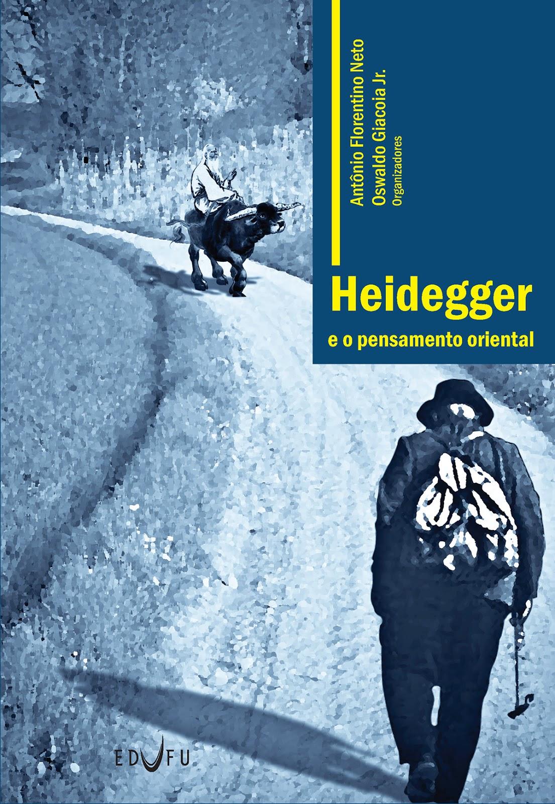 Heidegger e o Pensamento Oriental - Oswaldo Giacoia