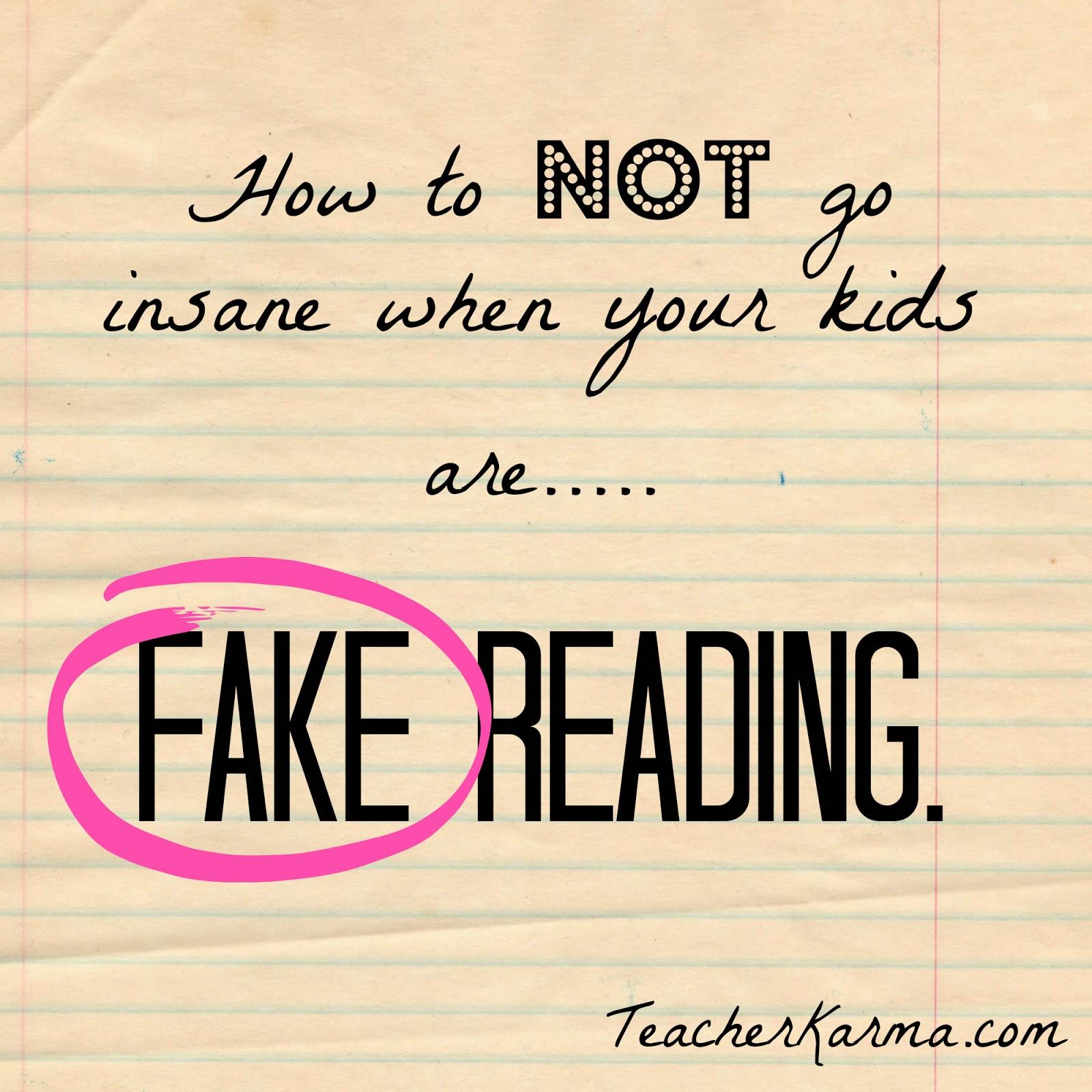 Real reading vs. fake reading.  teacherkarma.com