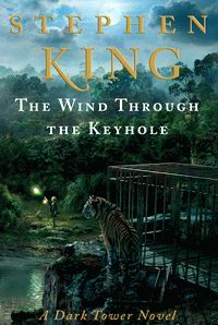 "Cover of ""The Dark Tower: The Wind Through the Keyhole"""