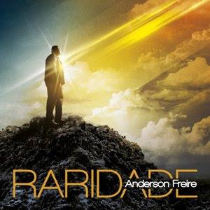 Anderson Freire – Raridade – 2013