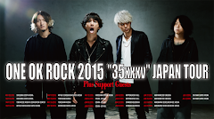 "ONE OK ROCK 2015 ""35xxxv"" JAPAN TOUR"