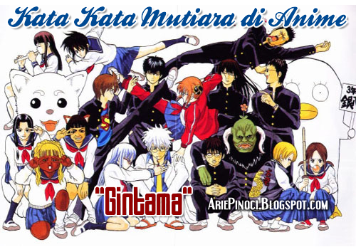 Kata Kata Mutiara Cinta di Anime Gintama