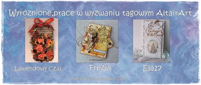 http://altair-art.blogspot.com/2014/11/wyniki-wyzwania-tagowego.html?showComment=1415130749984#c6740516596957788743