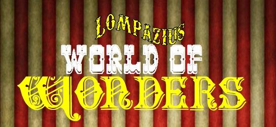 Circus Sideshow Lompazius