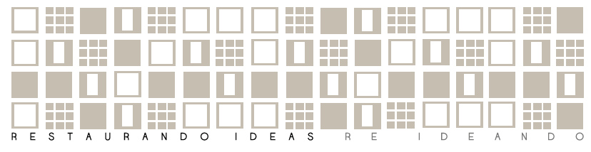 Restaurando ideas re_ideando