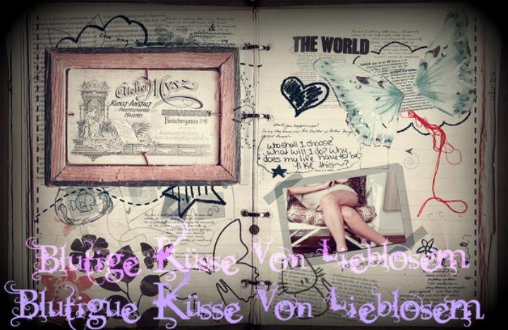 ●•†•● Blutige Küsse Von Lieblosem ●•†•●