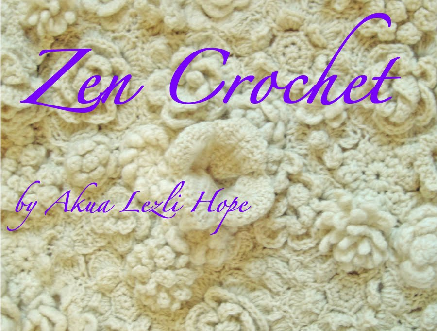 Zen Crochet by Akua Lezli Hope