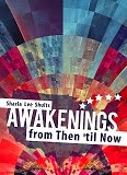http://www.amazon.com/Awakenings-Then-til-Sharla-Shults/dp/1620247313/ref=la_B007YUYUG4_1_1?s=books&ie=UTF8&qid=1408909708&sr=1-1