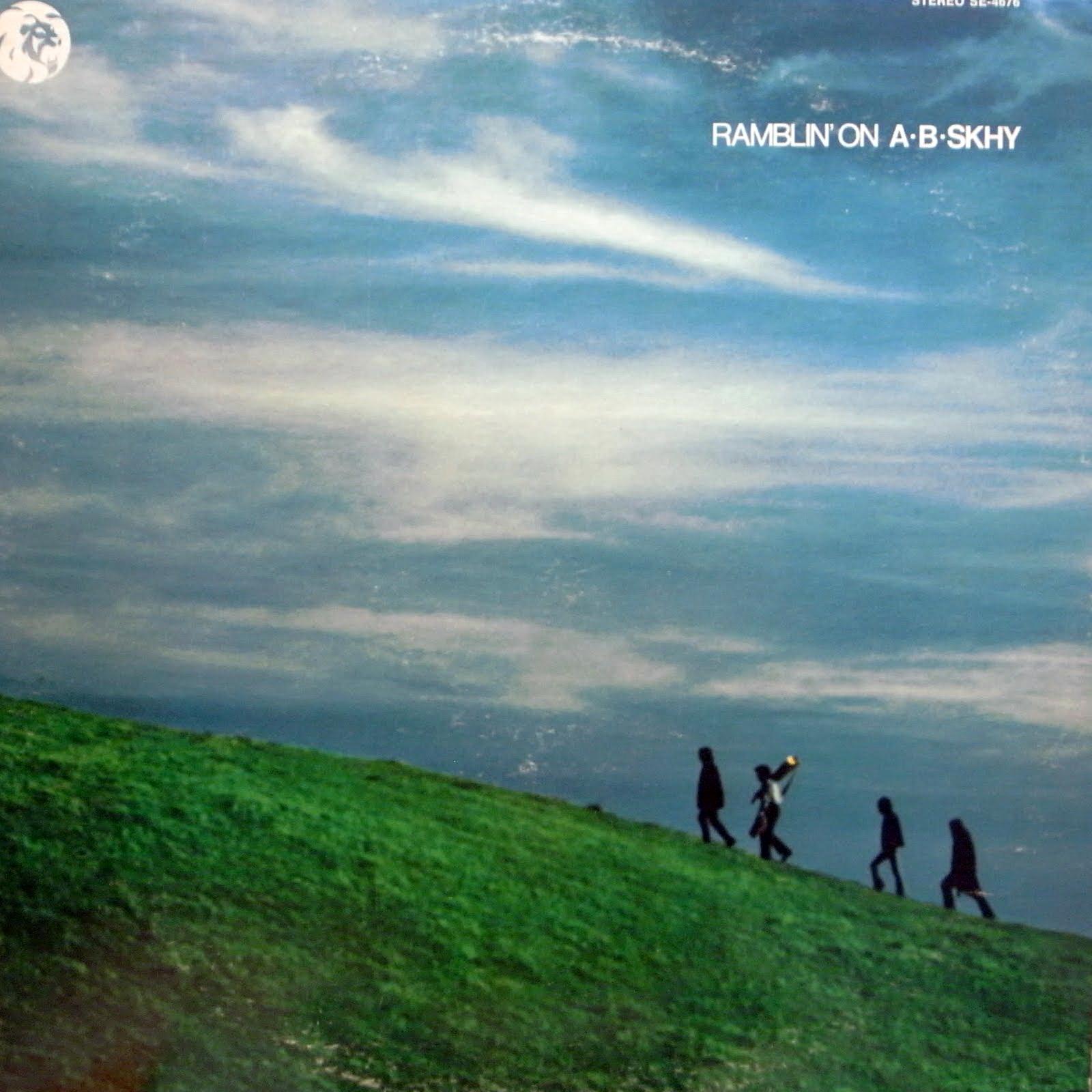 """""""A.B. Skhy"""" (originalmente """"New Blues"""") foi uma banda americana de blues e jazz rock formada em 1968 na cidade de Milwaukee, Wisconsin. Eles gravaram dois álbuns e a banda se desfez no início de 1970. Composta por """"Dennis Geyer"""" (guitarra e vocal), """"Jim Marcotte"""" (baixo), """"Terry Anderson"""" (bateria) e """"Howard Wales"""" (teclados), """"New Blues"""" mudou-se para San francisco e aderiu um novo nome, """"A.B. Skhy"""", fizeram uma sequência de performances ao vivo. Assinaram um contrato com a MGM records e trabalharam com o produtor """"Richard Delvy"""" em seu álbum de estréia, um auto-intitulado lançado em 1969. O primeiro álbum também contou com a participação do guitarrista """"Russell Dashiell"""", o gaitista """"Jim Liban"""" e o flautista """"Otis Hale"""", onde gerou o single """"Camel Back"""", que alcançou o número 100 na Billboard Hot 100. """"Geyer"""" e """"Marcotte"""" recrutaram o baterista """"Rick Jaeger"""" e o guitarrista """"James 'Curley' Cooke"""" (ex """"The Versitones"""" e """"The Steve Miller Band""""), essa nova formação gravou o segundo álbum, """"Ramblin 'On"""", lançado em março de 1970, com """"Kim Fowley"""" e """"Michael Lloyd"""" na produção. O álbum incluía uma mistura de cover versões e canções originais escritas por """"Cooke"""". Um terceiro álbum foi iniciado, mas a banda se separou antes de ter sido concluído, não se sabe o motivo. Recomendo."""