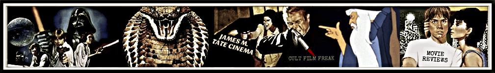 JAMES M. TATE CINEMA BY CULT FILM FREAK