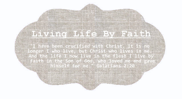 Living Life by Faith
