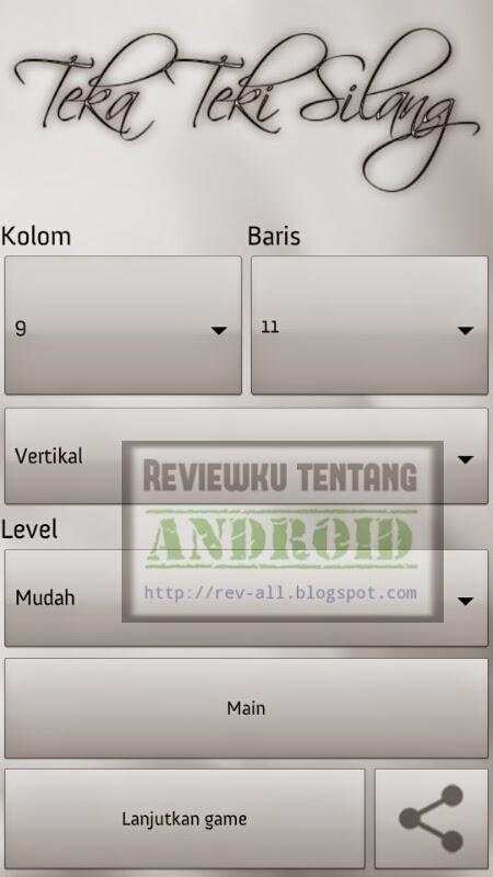 Tampilan utama permainan android - Teka teki silang bahasa indonesia - Bermain sambil asah otak (rev-all.blogspot.com)