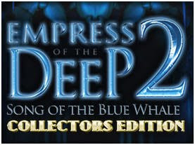 Empress of the Deep 2 Song of the Blue Whale Collectors Edition v1.024-TE