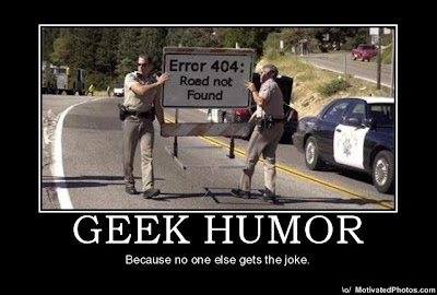 Geek Humour - Error 404 - Road not found