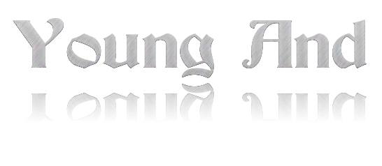 Young And