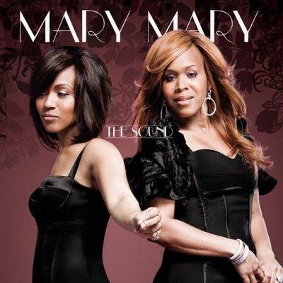 Mary Mary - The Sound Lyrics