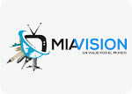 Mia Vision TV ¡Señal En Vivo!