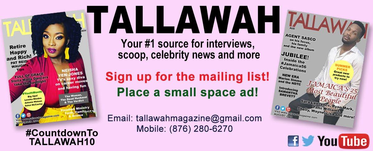 TALLAWAH Magazine: The Best of Jamaican Culture