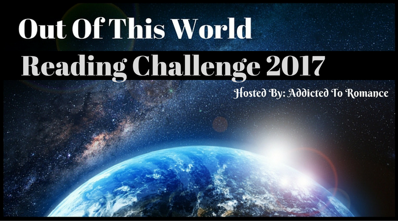 Addicted to Romance: Out of This World Reading Challlenge