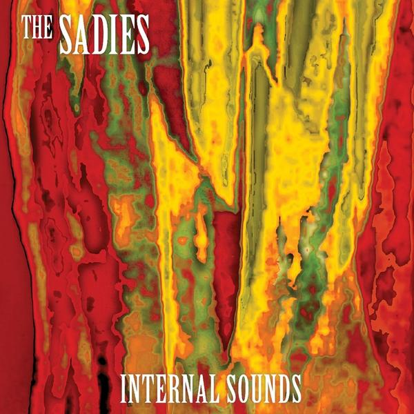 THE SADIES - Internal sounds (2013)