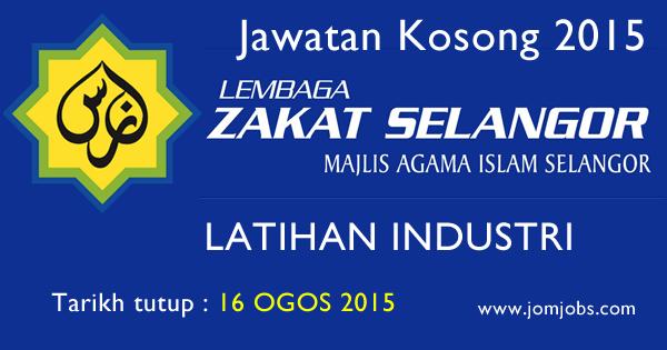 Latihan Industri Lembaga Zakat Selangor (MAIS) Ogos 2015