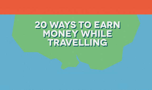 20 Ways to Earn While Traveling