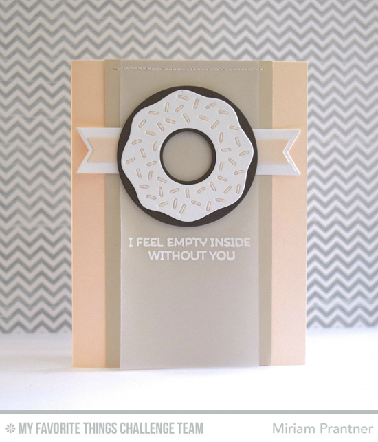 Empty Without You Card by Miriam Prantner featuring the Laina Lamb Designs Donuts and Sprinkles stamp set and Donuts Die-namics #mftstamps