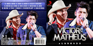 CD Victor & Matheus – Largado (2015)