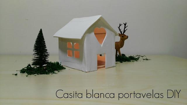 CASITA BLANCA PORTAVELAS DIY
