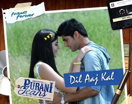 Dil Aaj Kal - Purani Jeans