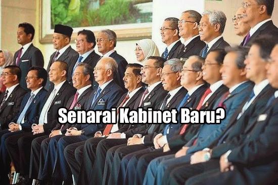 Senarai Kabinet Baru Akhir Julai. Rombakan Melibatkan Timbalan Perdana Menteri?