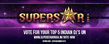 "‎""Superstar India"" Awards by DJ MAG ( World's No. 1 Dance Music Magazine )  !  Voting open .."
