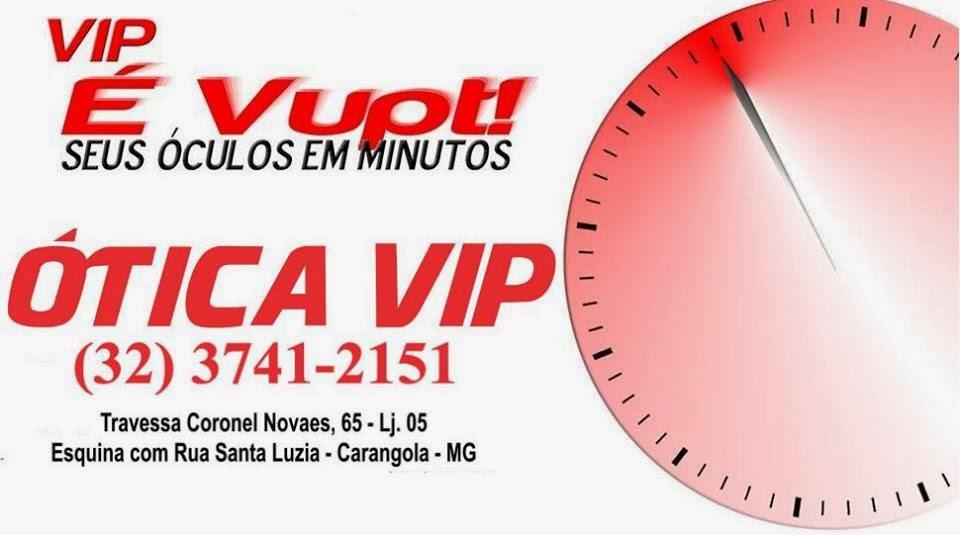 ÓTICA VIP Seus Óculos em minutos.
